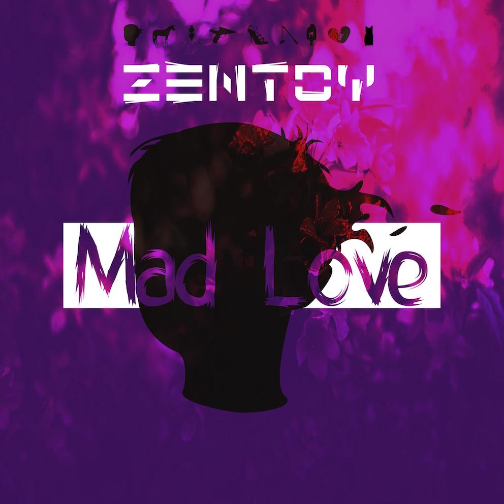 ZenToy - Mad Love